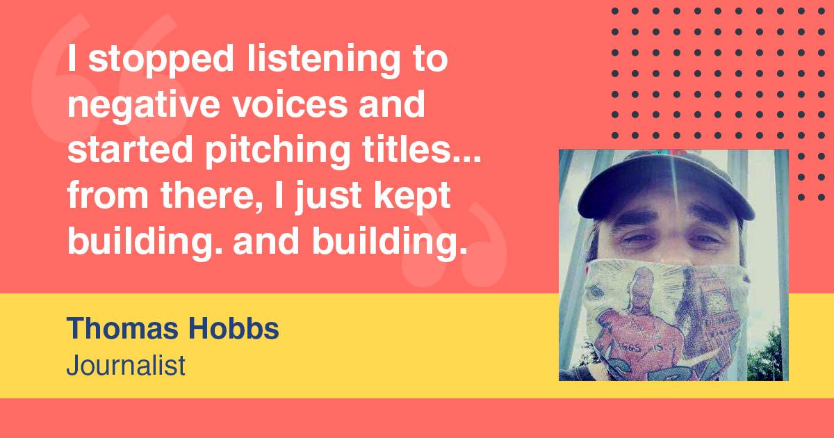 My freelance story: Journalist Thomas Hobbs Quote